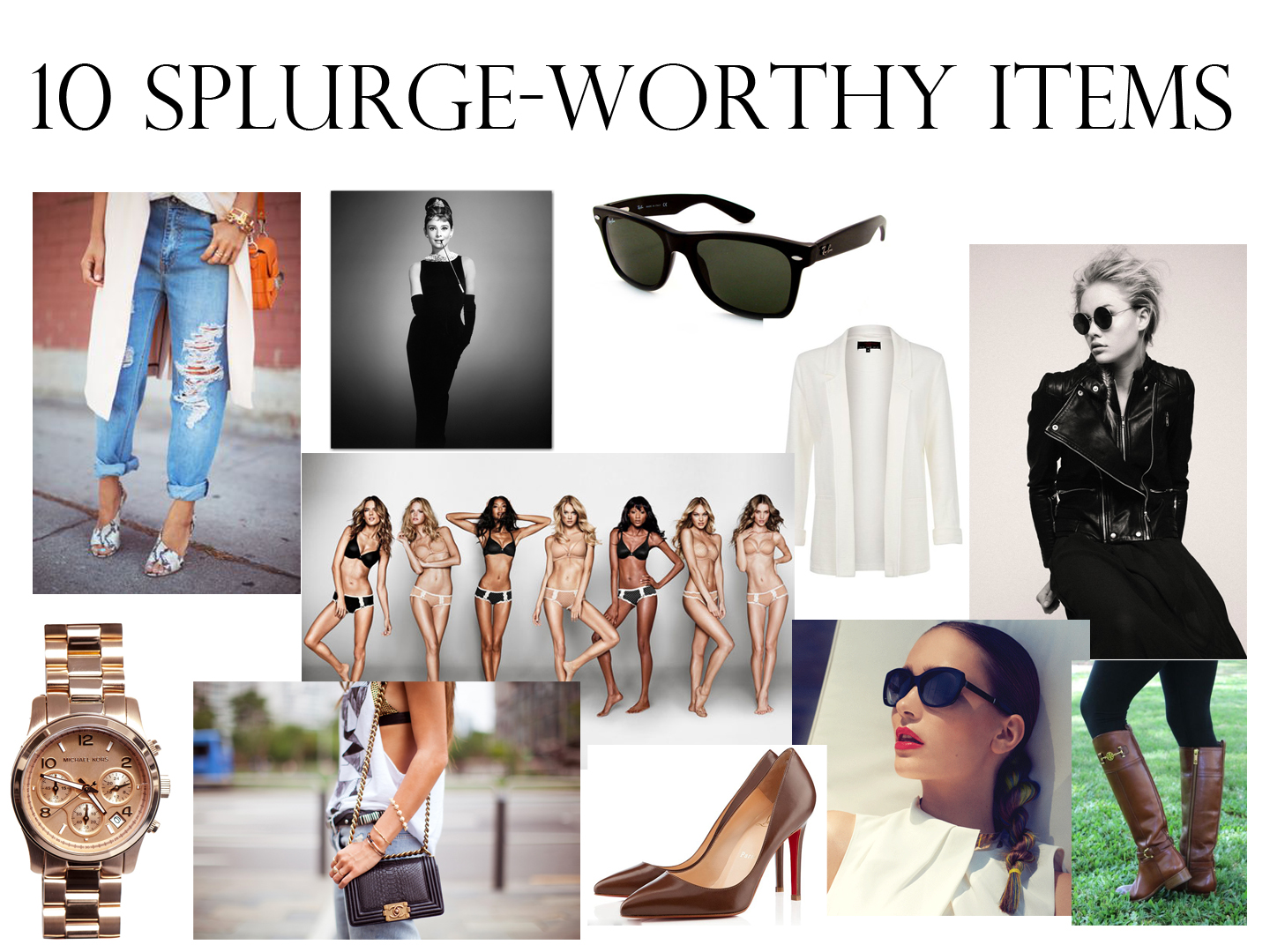 10 Splurge Worthy Items